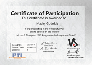 Certificate of participation in the course: Microsoft Sharepoint 2010: Przygotowanie do egzaminu 70-667